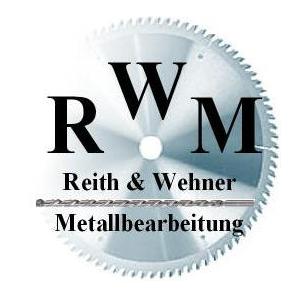 Metallbearbeitung Reith & Wehner